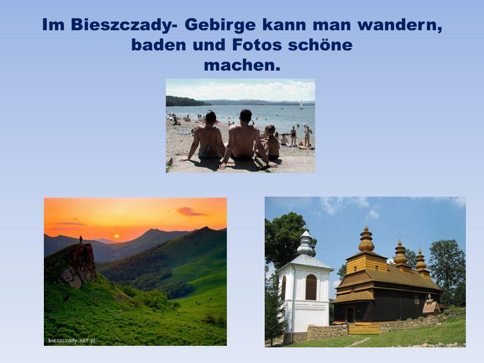 Im Bieszczady- Gebirge kann man wandern, baden und Fotos schöne machen.