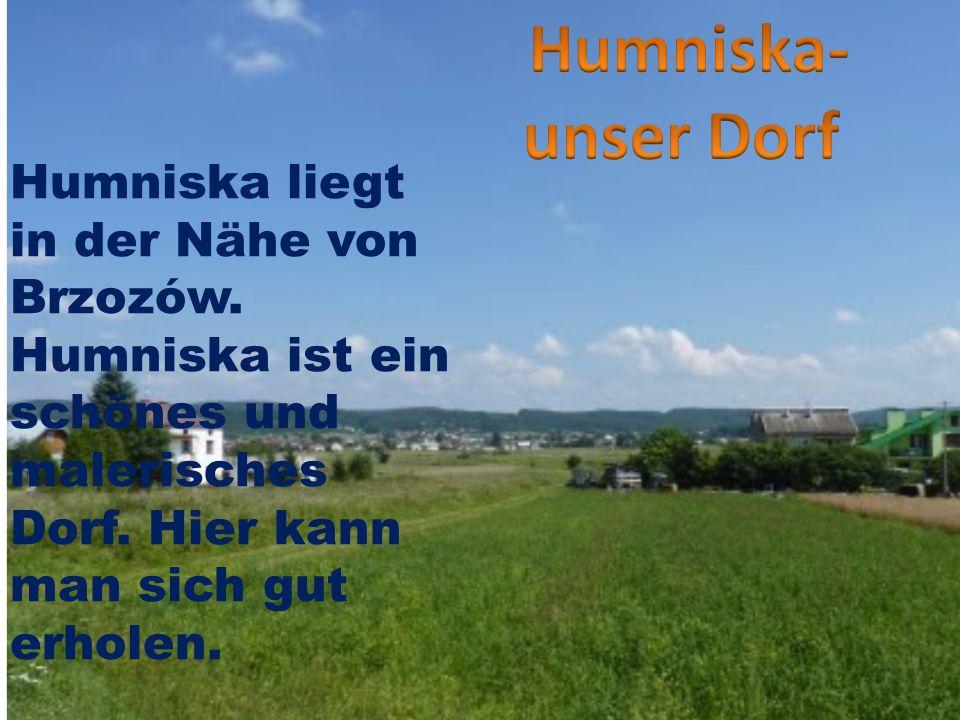 Humniska liegt in der Nähe von Brzozów. Humniska ist ein schönes und malerisches Dorf.