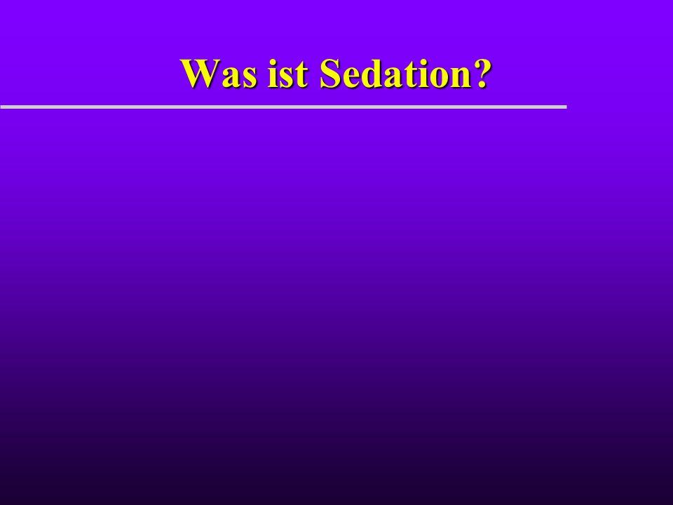 Was ist Sedation?