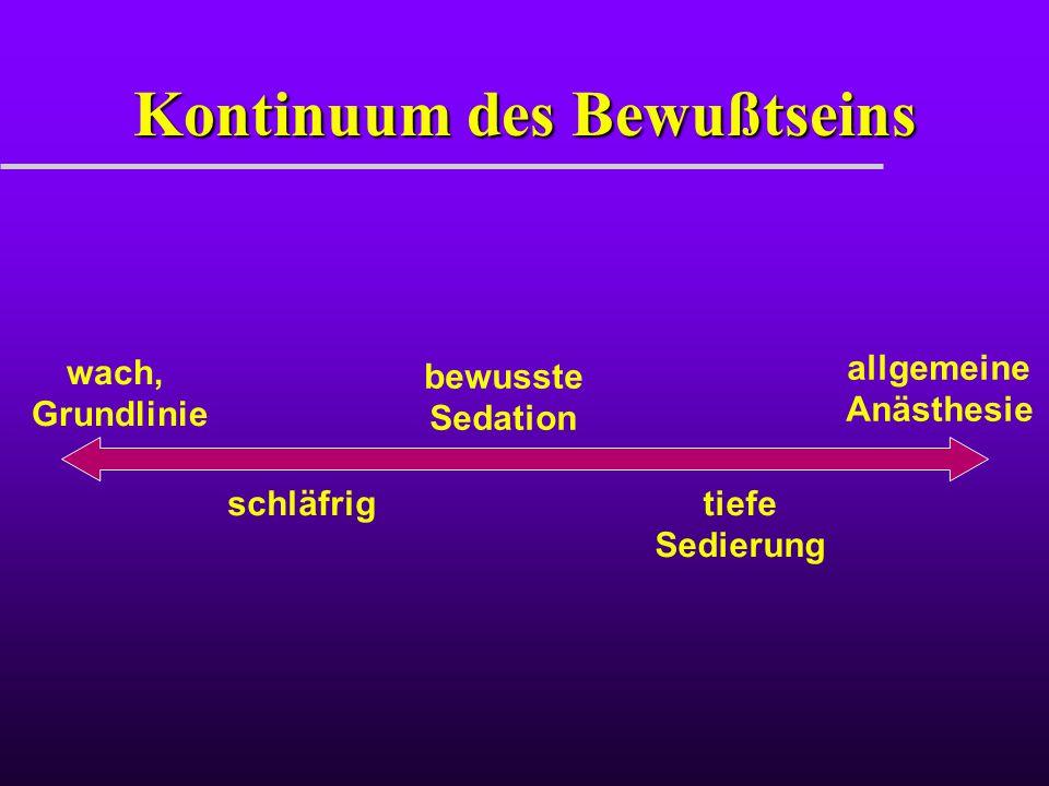 Kontinuum des Bewußtseins wach, Grundlinie allgemeine Anästhesie schläfrig bewusste Sedation tiefe Sedierung