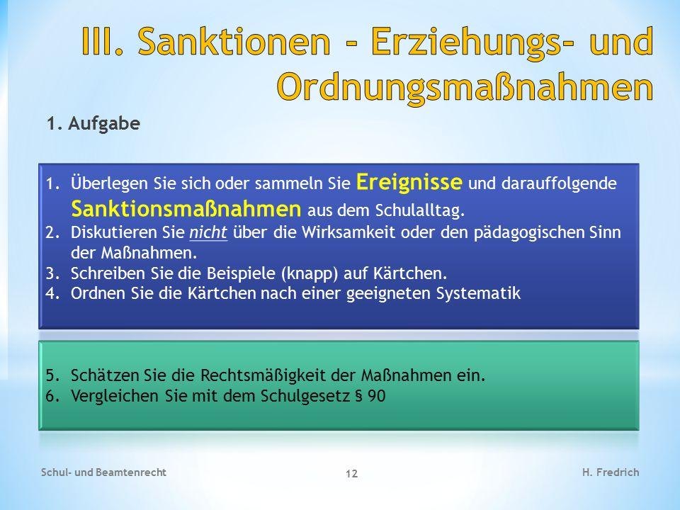 1. Aufgabe Schul- und Beamtenrecht 12 H. Fredrich