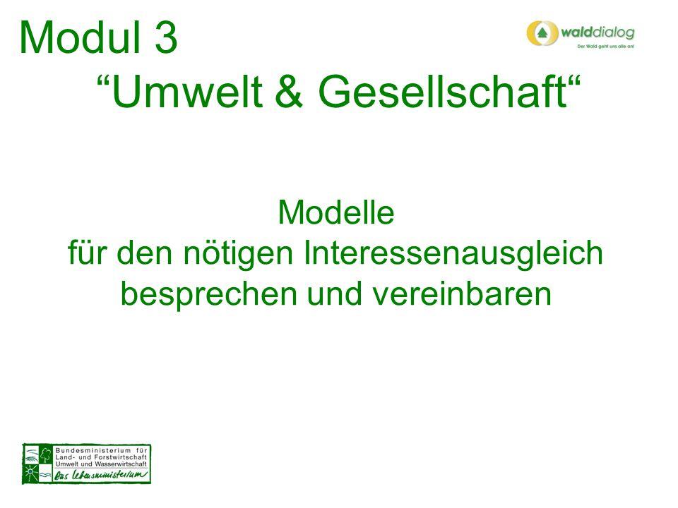 Modul 3 Umwelt & Gesellschaft Forcierung der Kooperationen mit der Tourismus- und Freizeitwirtschaft und Dienstleistungen für die Naherholung