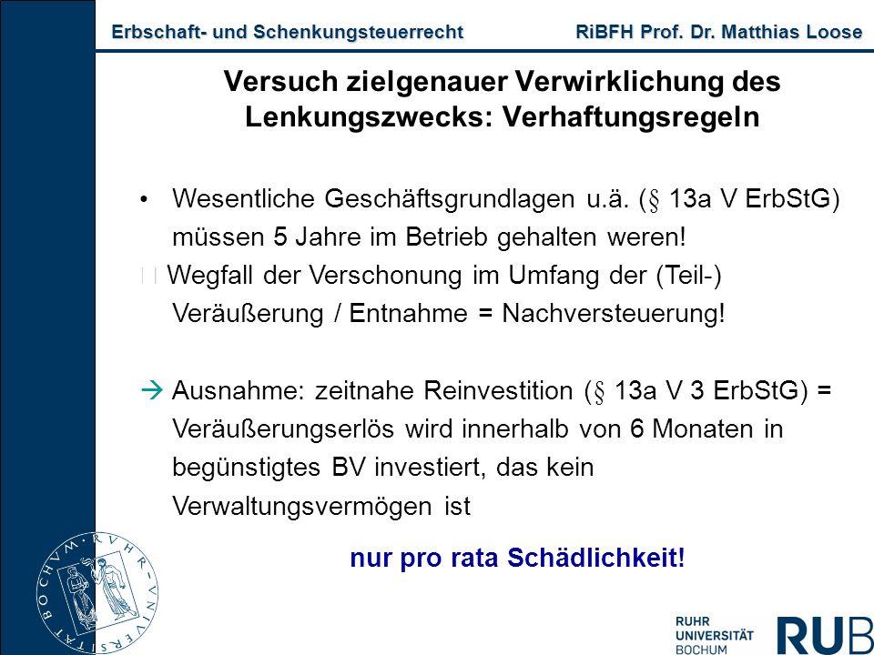 Erbschaft- und Schenkungsteuerrecht RiBFH Prof. Dr. Matthias Loose Erbschaft- und Schenkungsteuerrecht RiBFH Prof. Dr. Matthias Loose Versuch zielgena
