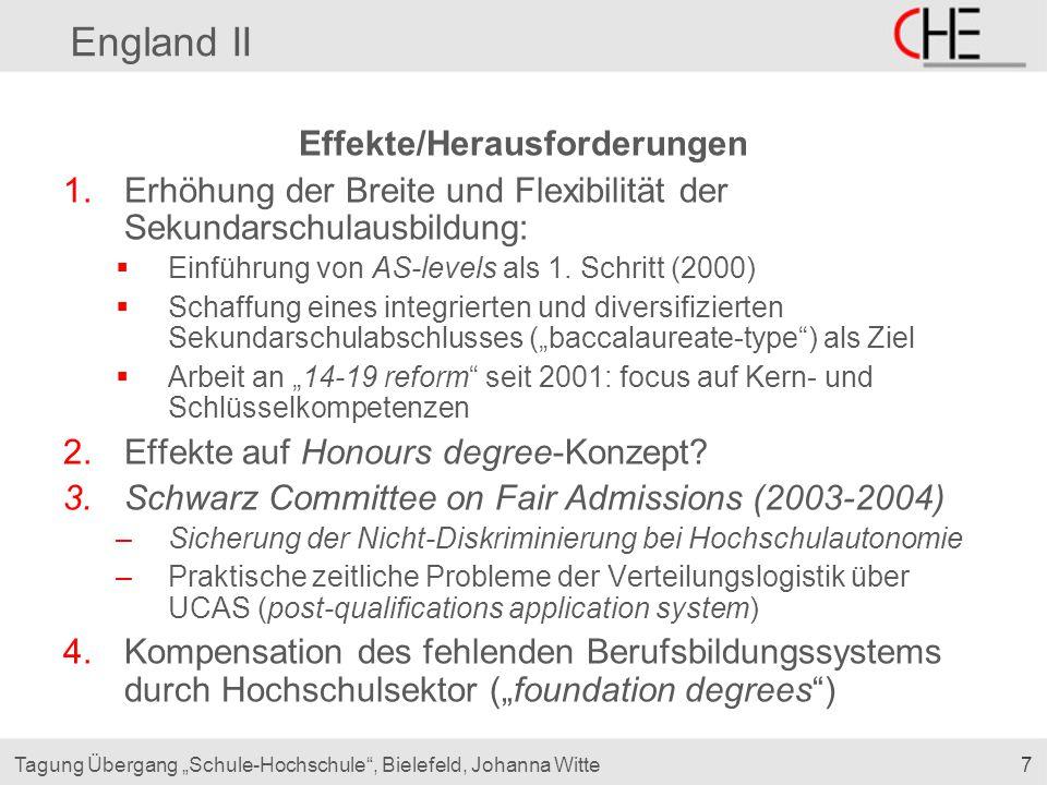 """7Tagung Übergang """"Schule-Hochschule"""", Bielefeld, Johanna Witte England II Effekte/Herausforderungen 1.Erhöhung der Breite und Flexibilität der Sekunda"""