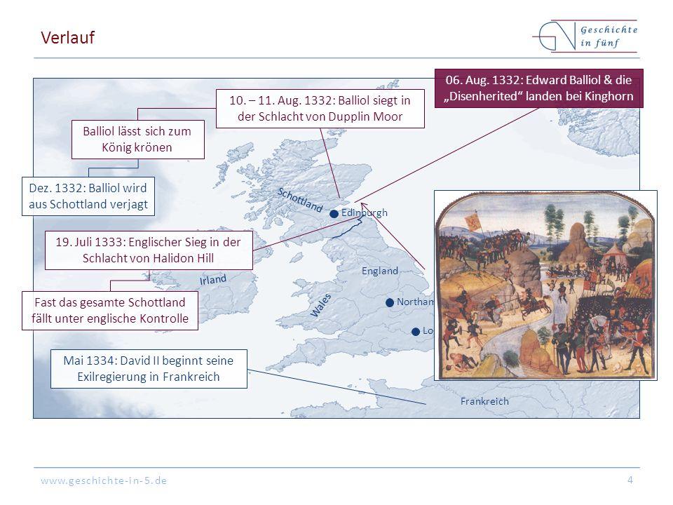 www.geschichte-in-5.de Verlauf 5 London Northampton Edinburgh England Schottland Wales Irland Frankreich 1334 - 1341: Insb.