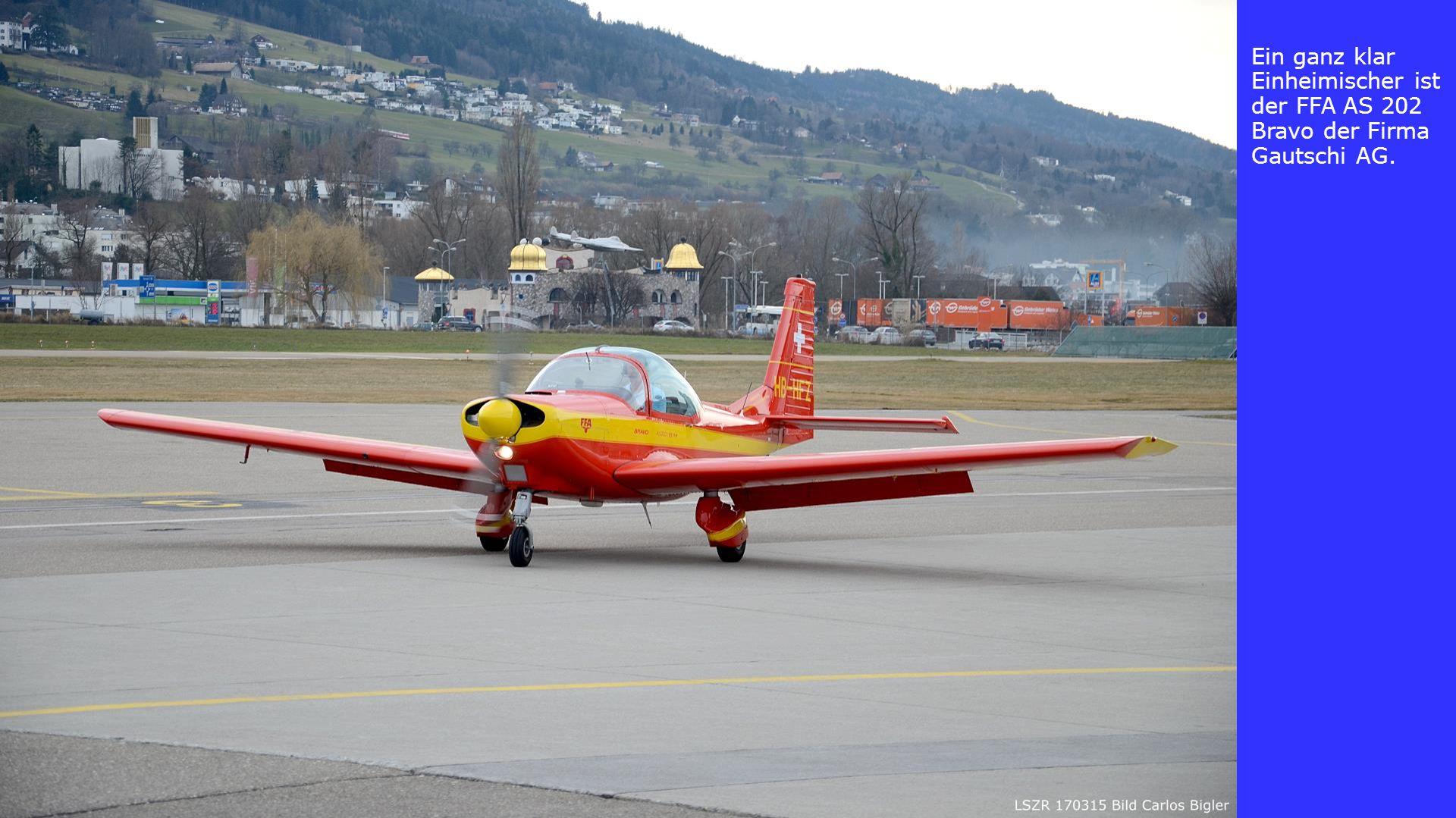 Ein ganz klar Einheimischer ist der FFA AS 202 Bravo der Firma Gautschi AG.