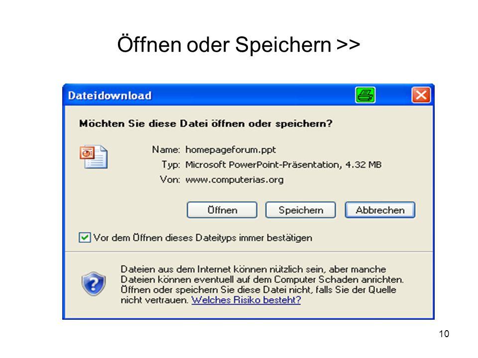 10 Öffnen oder Speichern >>