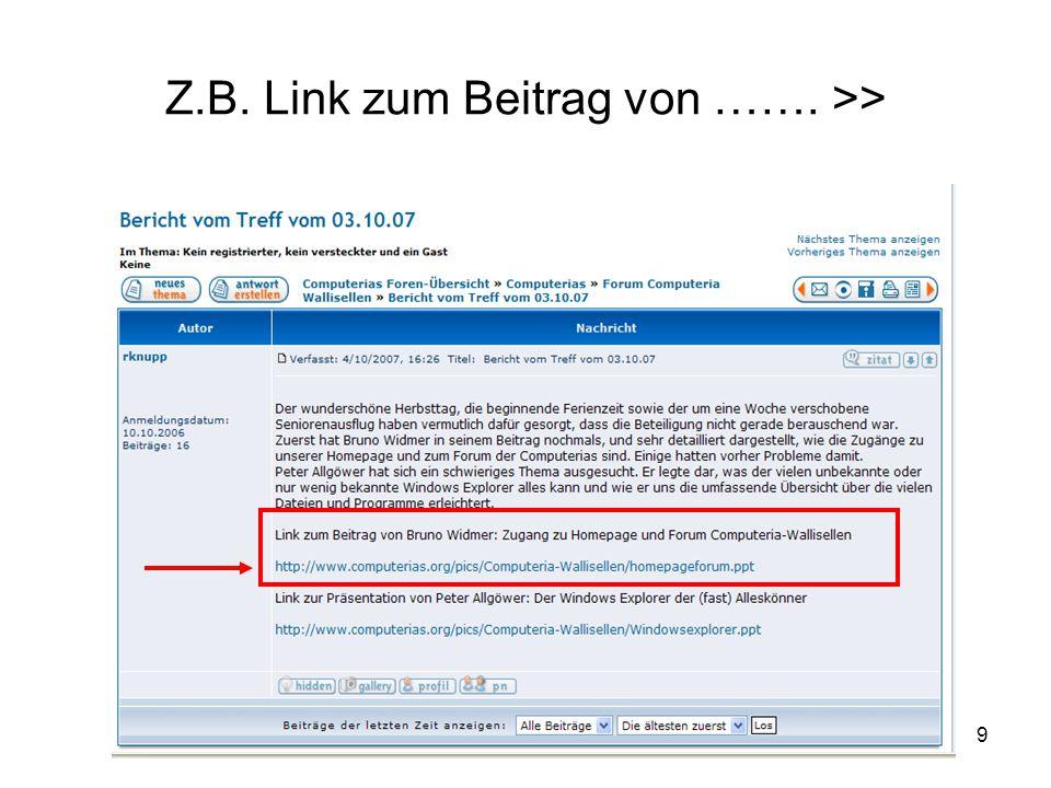 9 Z.B. Link zum Beitrag von ……. >>