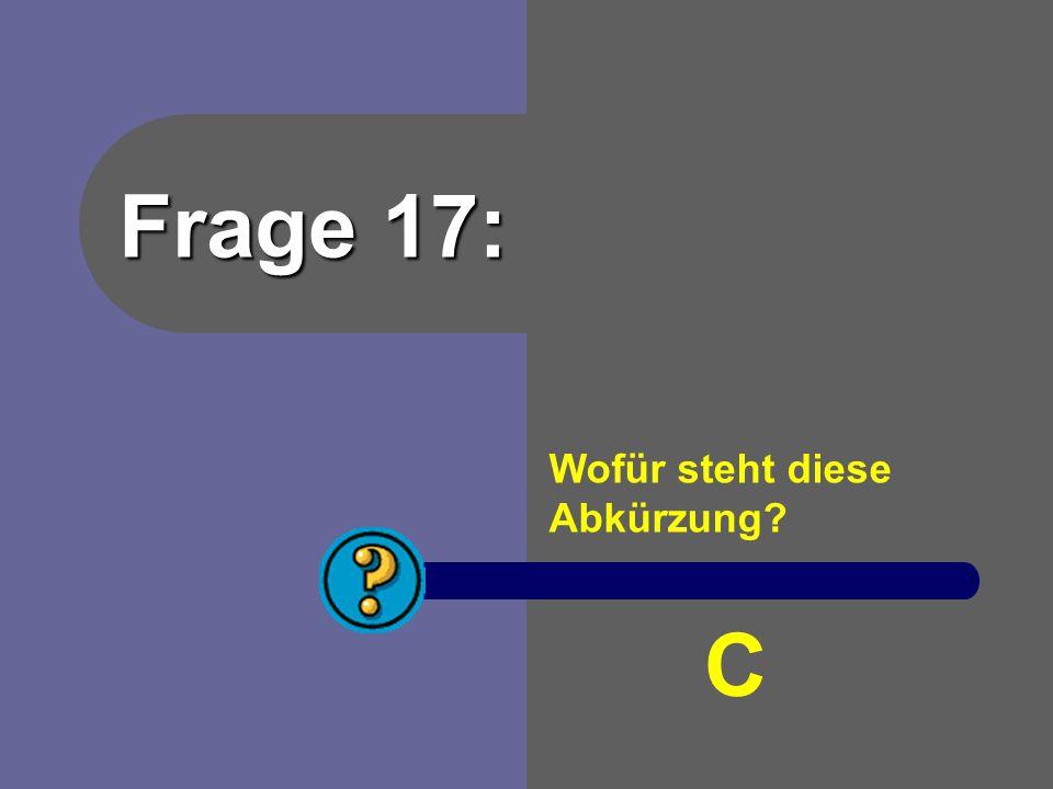 Antwort 16: Gage