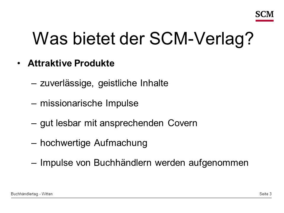 Seite 3Buchhändlertag - Witten Was bietet der SCM-Verlag.