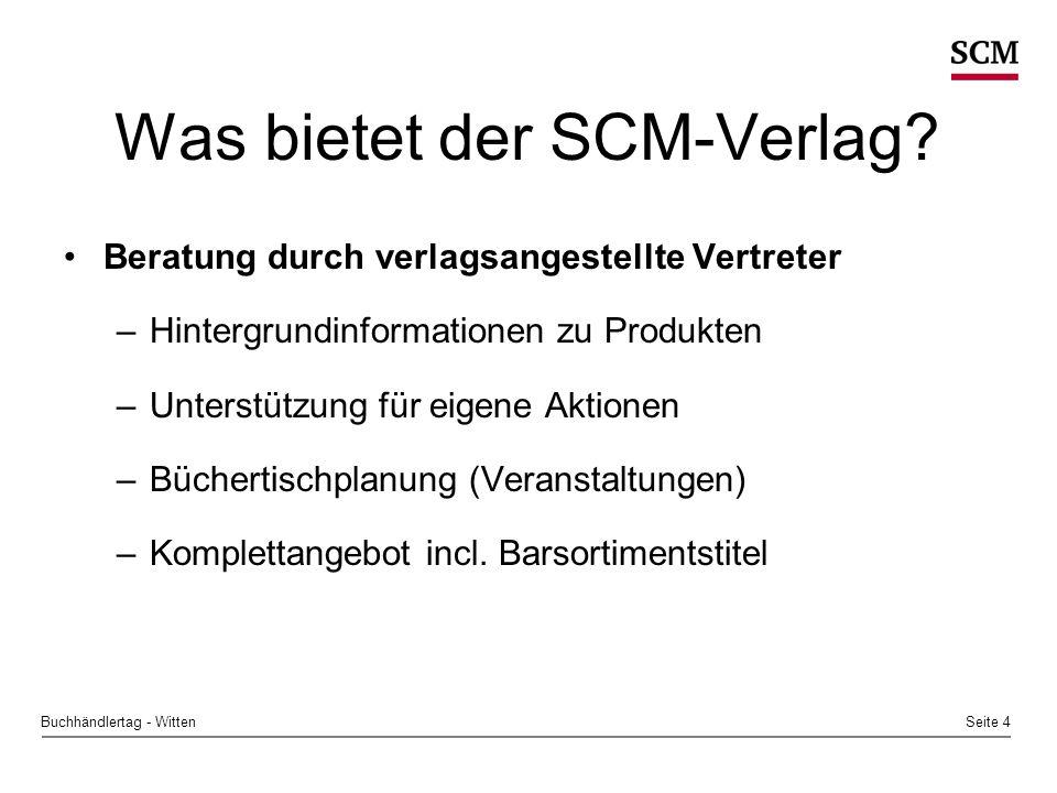 Seite 4Buchhändlertag - Witten Was bietet der SCM-Verlag.