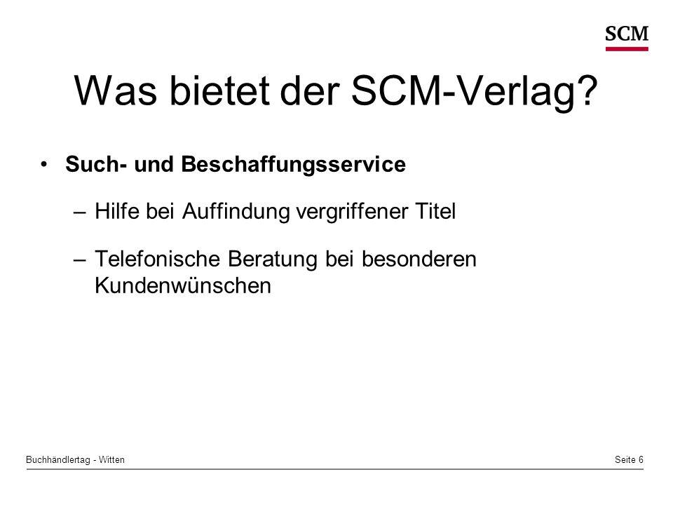 Seite 7Buchhändlertag - Witten Was bietet der SCM-Verlag.
