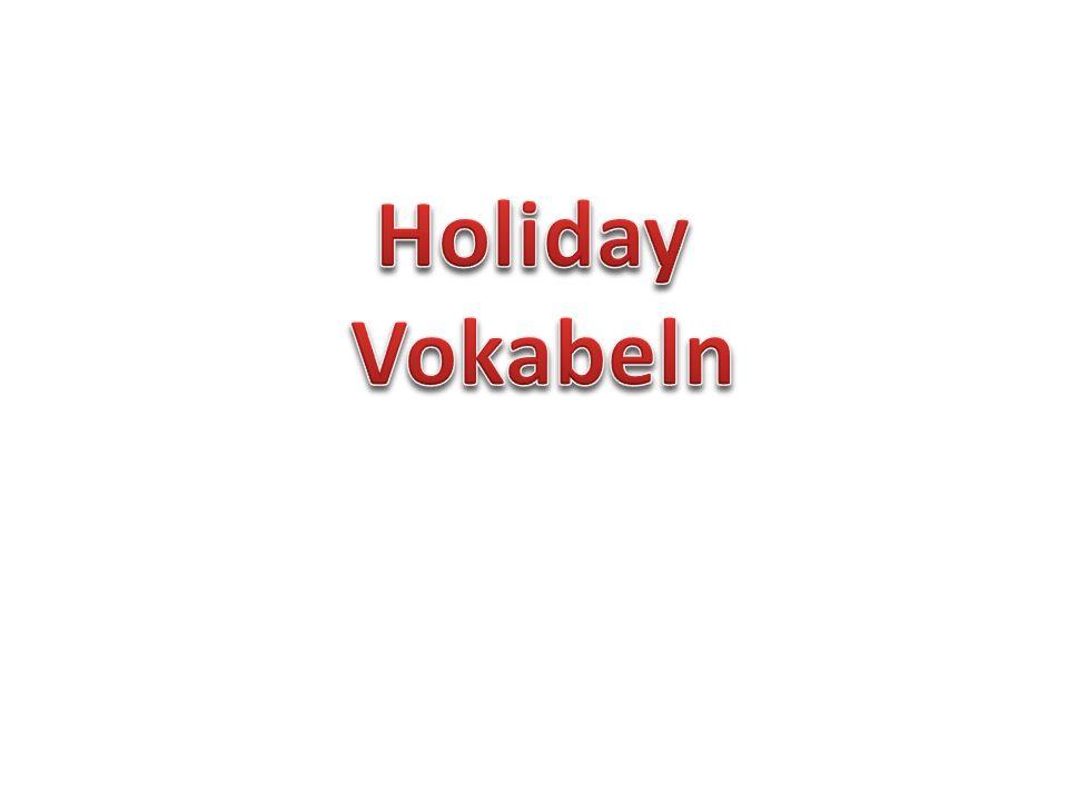 Holiday Vokabeln 1.das Weihnachten 2. die Chanukka 3.