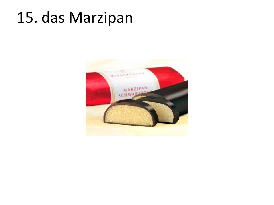 15. das Marzipan
