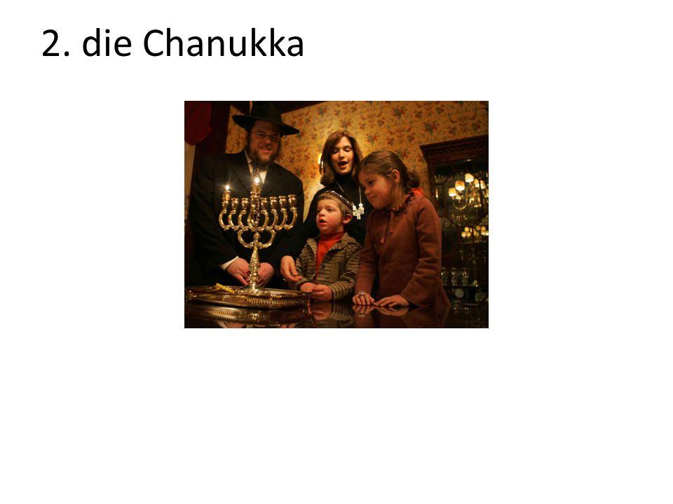 2. die Chanukka