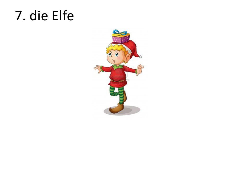 7. die Elfe