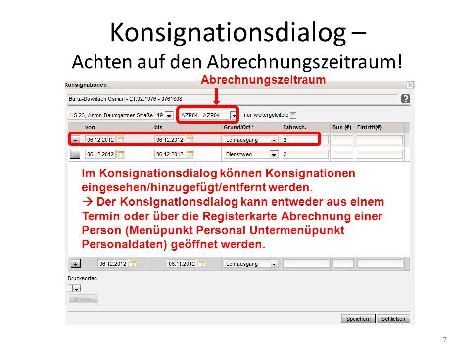 Konsignationsdialog – Achten auf den Abrechnungszeitraum.