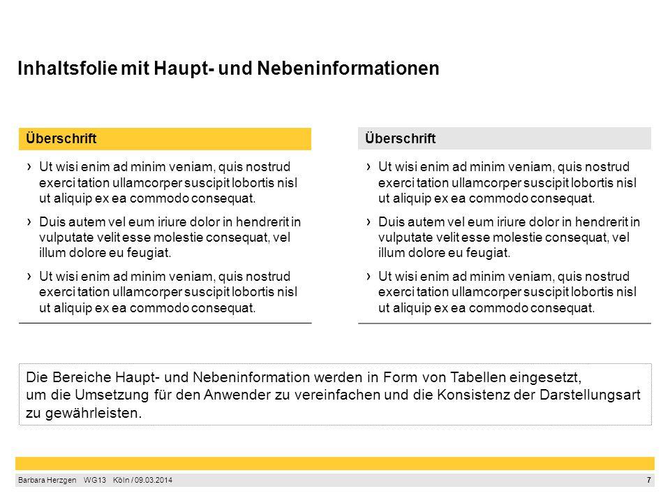 8 Barbara Herzgen  WG13  Köln / 09.03.2014 Backup