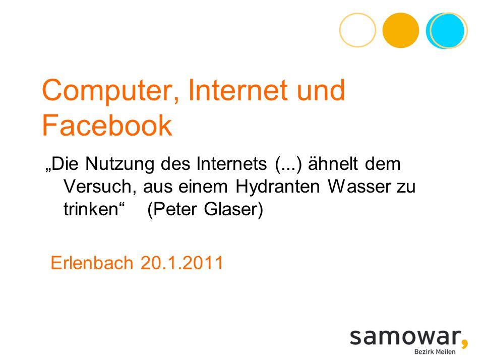 """Computer, Internet und Facebook """"Die Nutzung des Internets (...) ähnelt dem Versuch, aus einem Hydranten Wasser zu trinken"""" (Peter Glaser) Erlenbach 2"""