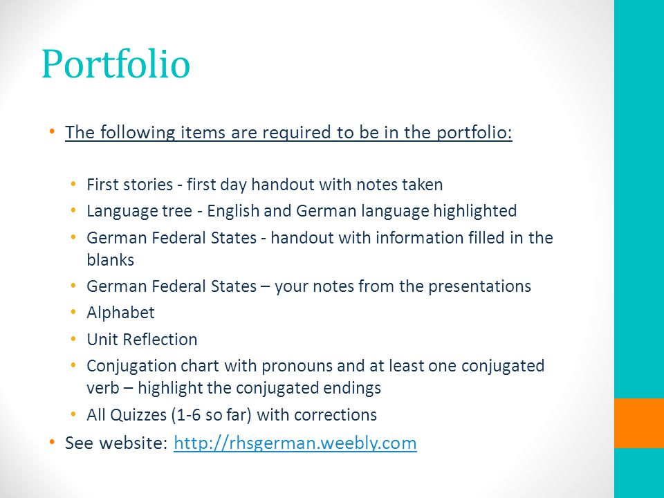 Portfolio The following items are required to be in the portfolio: First stories - first day handout with notes taken Language tree - English and Germ