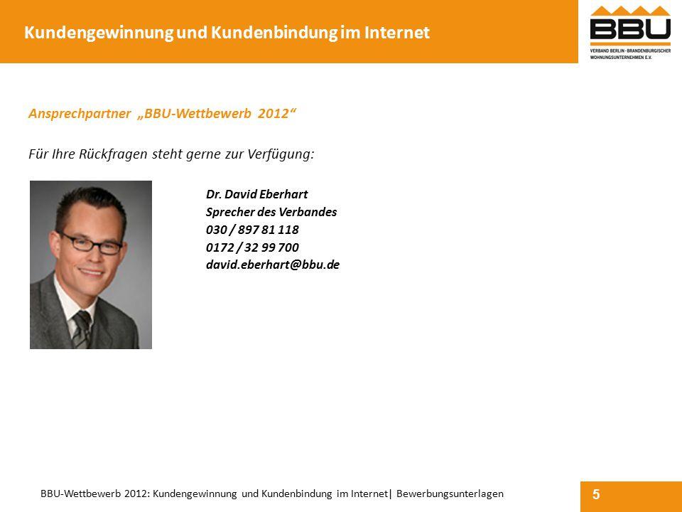 """5 BBU-Wettbewerb 2012: Kundengewinnung und Kundenbindung im Internet  Bewerbungsunterlagen Ansprechpartner """"BBU-Wettbewerb 2012"""" Für Ihre Rückfragen s"""