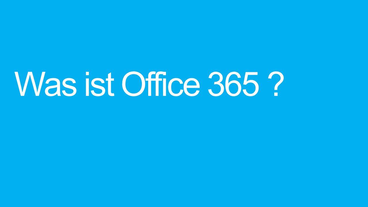 Was ist Office 365 ?