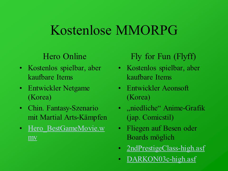 Kostenlose MMORPG Hero Online Kostenlos spielbar, aber kaufbare Items Entwickler Netgame (Korea) Chin.