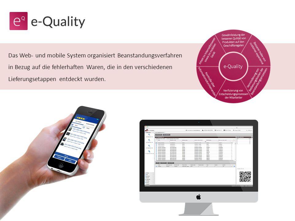 Das Web- und mobile System organisiert Beanstandungsverfahren in Bezug auf die fehlerhaften Waren, die in den verschiedenen Lieferungsetappen entdeckt wurden.