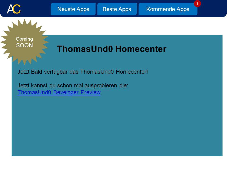 Neuste AppsBeste AppsKommende Apps ThomasUnd0 Homecenter Coming SOON Jetzt Bald verfügbar das ThomasUnd0 Homecenter.