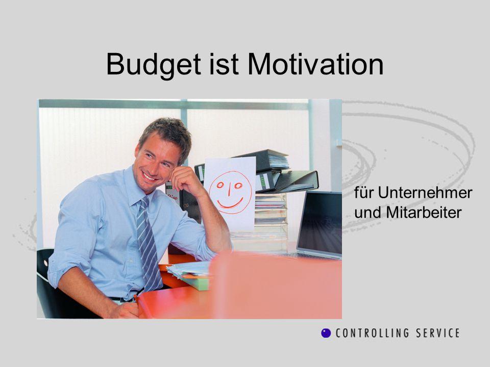 Budget ist Motivation für Unternehmer und Mitarbeiter