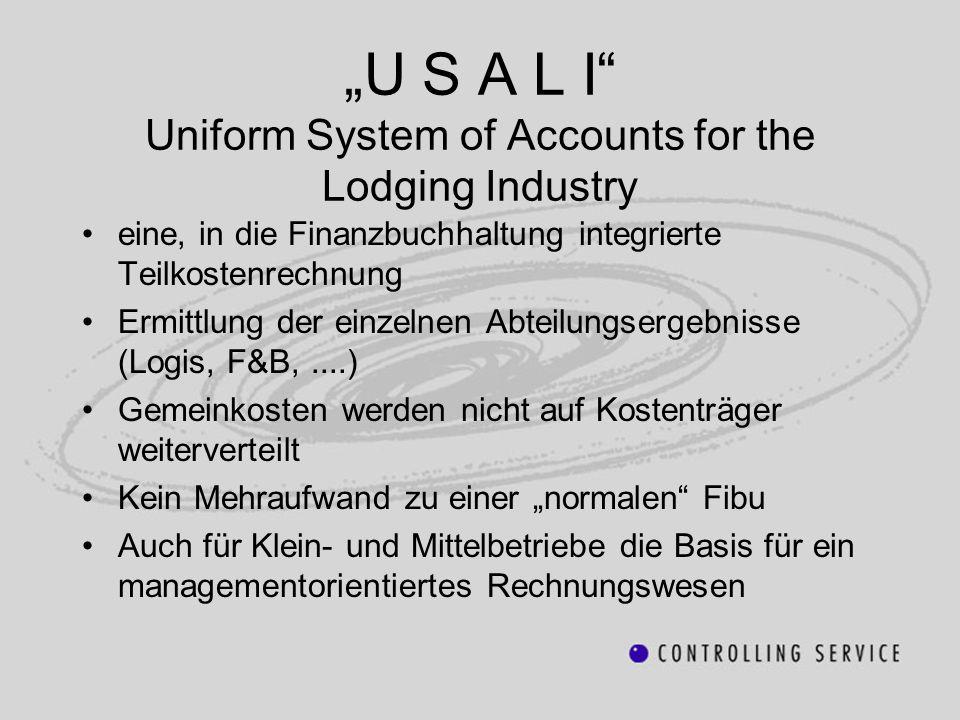 """""""U S A L I"""" Uniform System of Accounts for the Lodging Industry eine, in die Finanzbuchhaltung integrierte Teilkostenrechnung Ermittlung der einzelnen"""