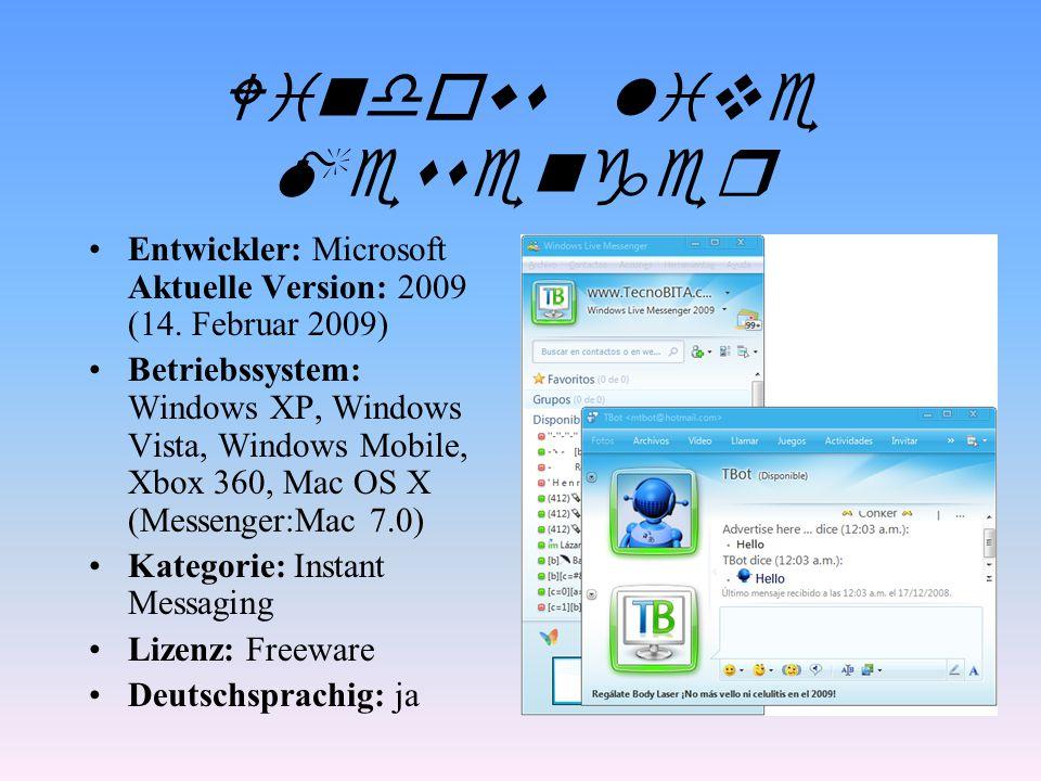 Skype Entwickler: Skype Technologies (Eigentümer ist Ebay) Betriebssystem: Microsoft Windows, Mac OS X, Linux, Pocket PC, Symbian OS, PSP, iPhone OS Kategorie: VoIP, IM, P2P Lizenz: proprietär Deutschsprachig: ja