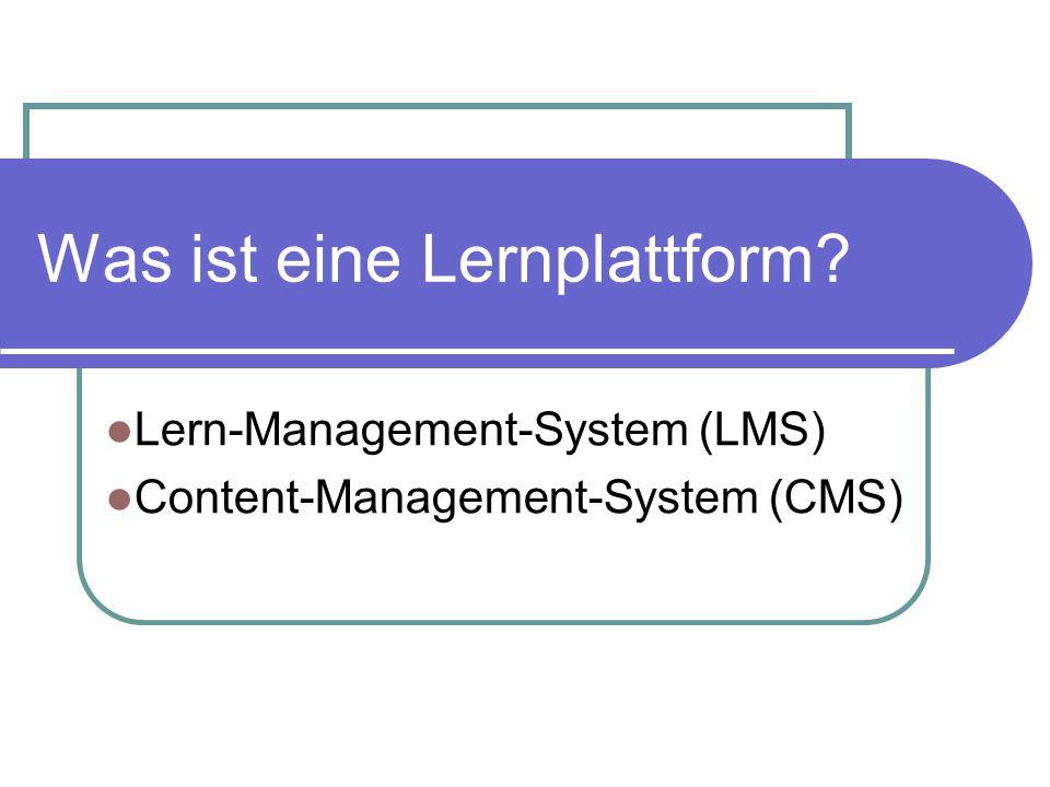 Was ist eine Lernplattform? Lern-Management-System (LMS) Content-Management-System (CMS)