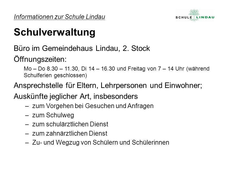 Büro im Gemeindehaus Lindau, 2. Stock Öffnungszeiten: Mo – Do 8.30 – 11.30, Di 14 – 16.30 und Freitag von 7 – 14 Uhr (während Schulferien geschlossen)