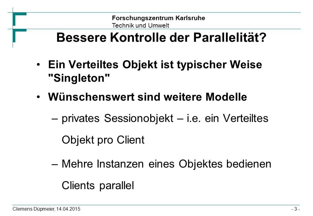Forschungszentrum Karlsruhe Technik und Umwelt Clemens Düpmeier, 14.04.2015 Beispiel: @ManyToOne, @OneToMany @Entity public class Student { @Id Long id; String shortName; String longName; @ManyToOne Course course; } @Entity public class Course { @OneToMany(mappedBy = course ) public Set students=new HashSet (); } IDshortNamelongName IDmatrikelNrcourse Course Student - 44 -