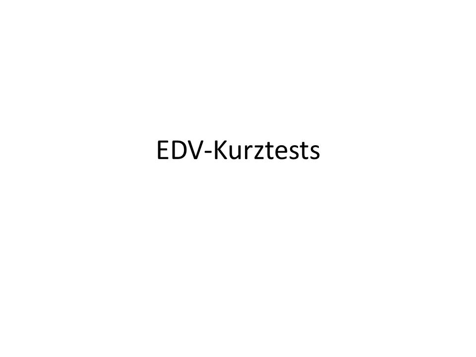 EDV-Kurztests