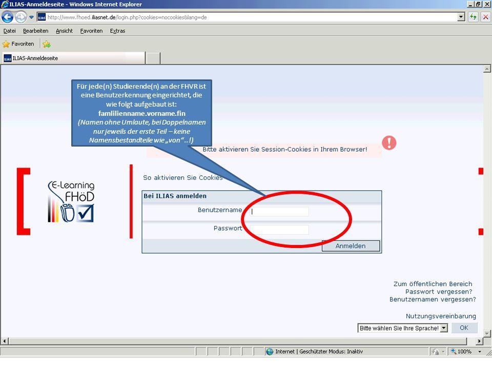 Für jede(n) Studierende(n) an der FHVR ist eine Benutzerkennung eingerichtet, die wie folgt aufgebaut ist: famlilienname.vorname.fin (Namen ohne Umlau