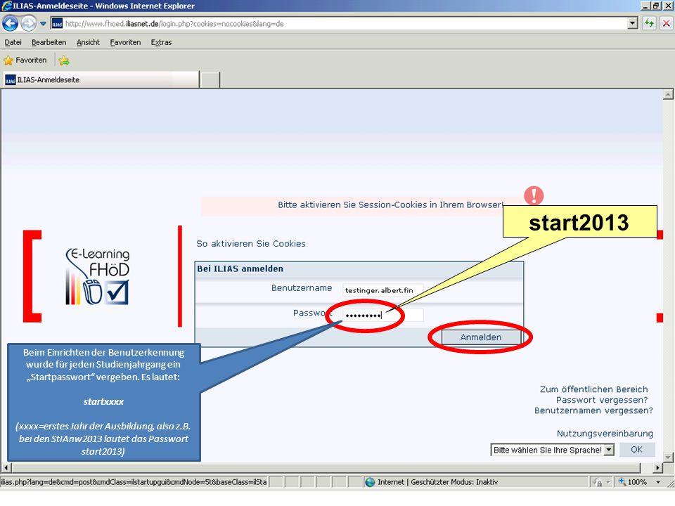 """start2013 Beim Einrichten der Benutzerkennung wurde für jeden Studienjahrgang ein """"Startpasswort vergeben."""