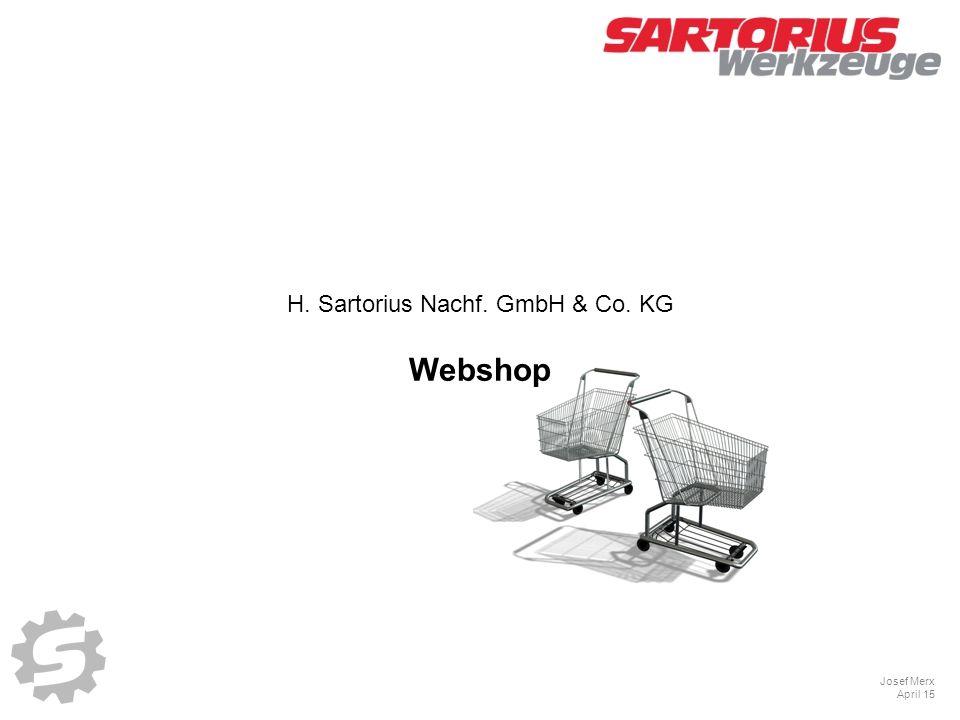 H. Sartorius Nachf. GmbH & Co. KG Josef Merx April 15 Webshop