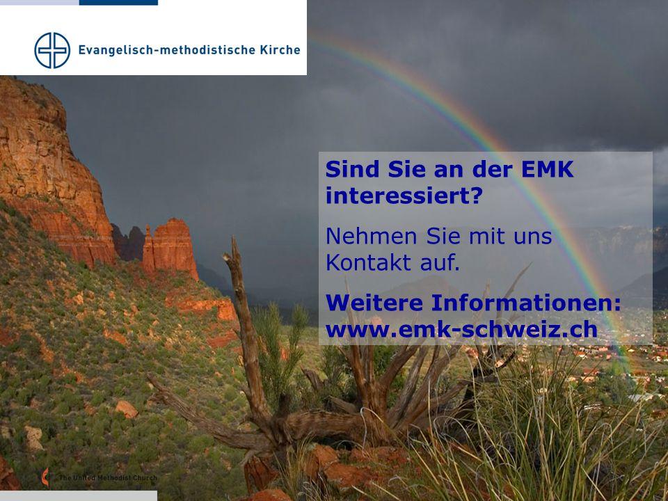 Sind Sie an der EMK interessiert? Nehmen Sie mit uns Kontakt auf. Weitere Informationen: www.emk-schweiz.ch