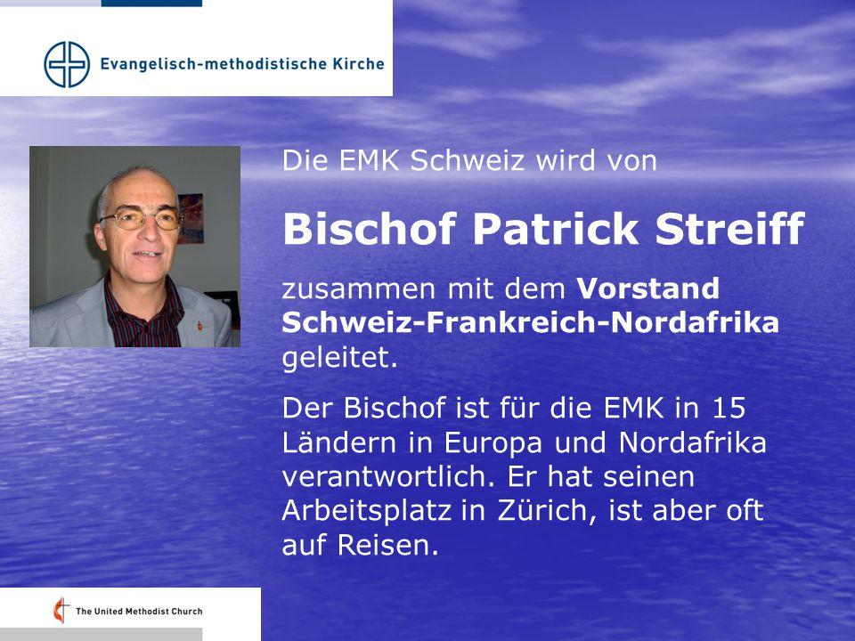 Die EMK Schweiz wird von Bischof Patrick Streiff zusammen mit dem Vorstand Schweiz-Frankreich-Nordafrika geleitet.