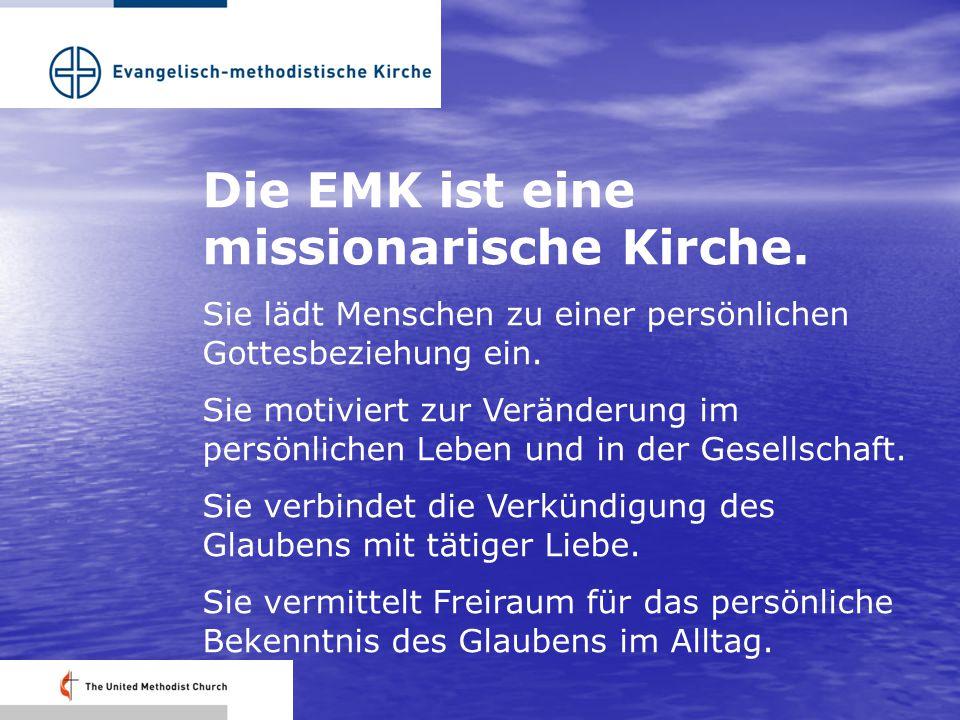 Die EMK ist eine missionarische Kirche. Sie lädt Menschen zu einer persönlichen Gottesbeziehung ein. Sie motiviert zur Veränderung im persönlichen Leb