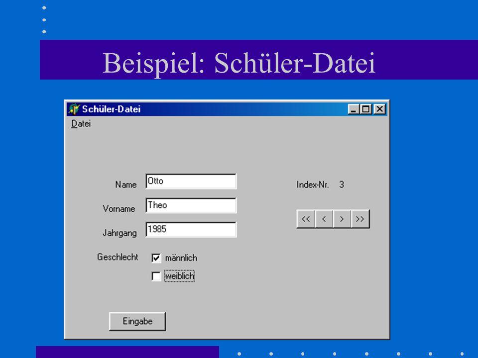 Beispiel: Schüler-Datei