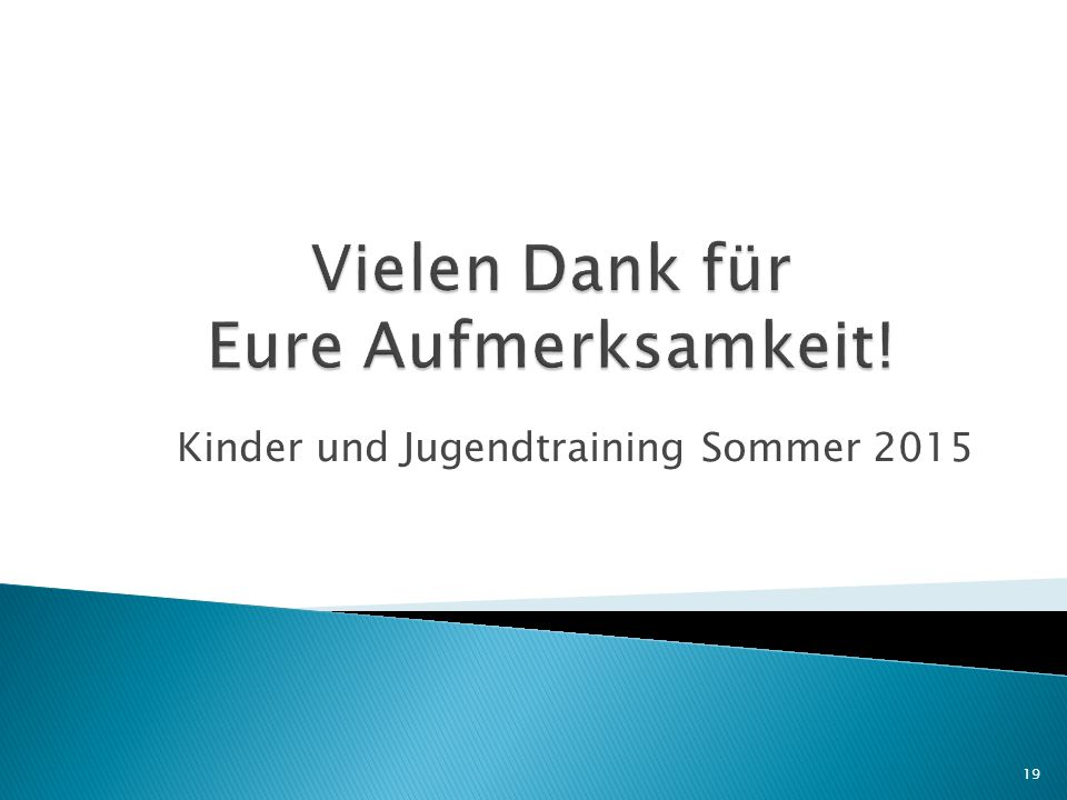 Kinder und Jugendtraining Sommer 2015 19