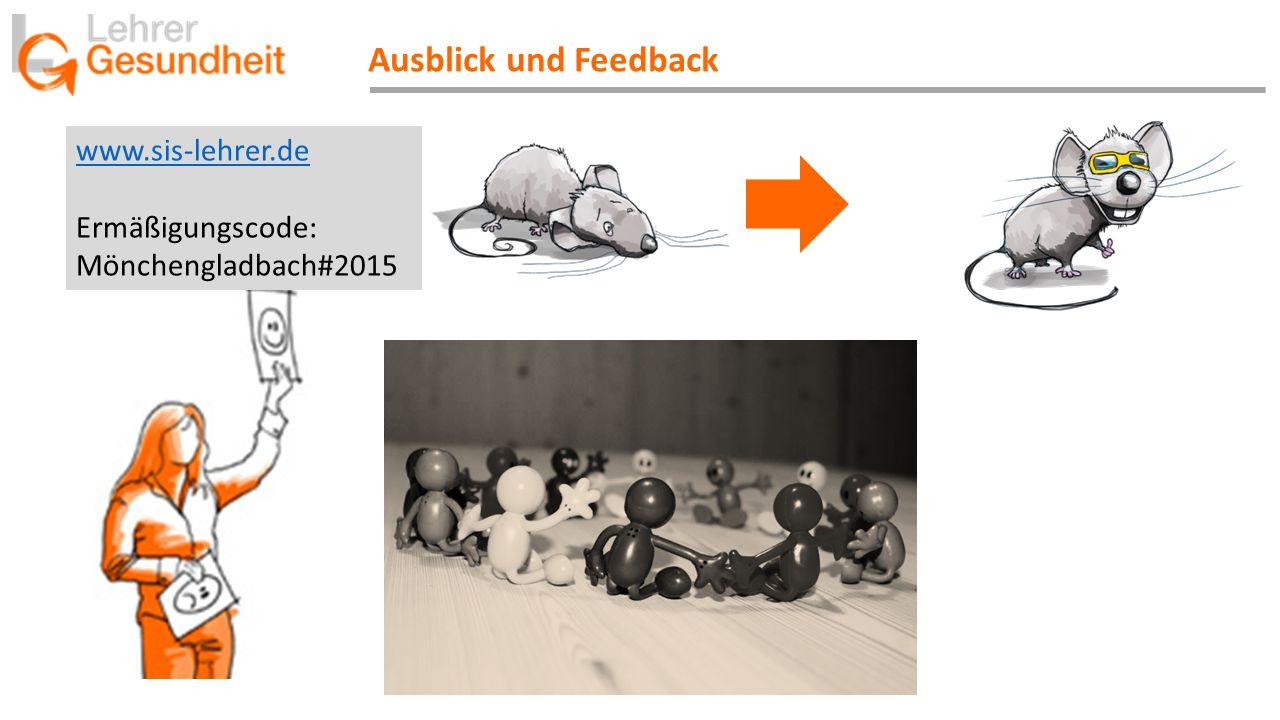 Ausblick und Feedback www.sis-lehrer.de Ermäßigungscode: Mönchengladbach#2015