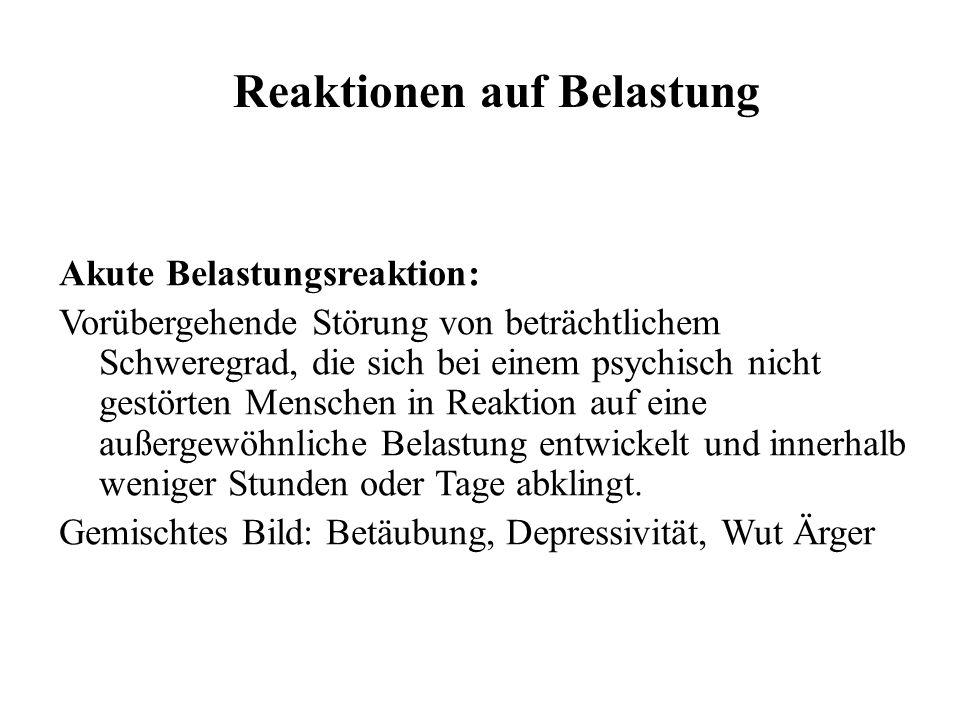 Längerfristige Reaktion auf Belastungen Anpassungsstörung/Anpassungsleistung Depressive und/oder ängstliche Reaktion: Leichter depressiver und /oder ängstlicher Zustand, der soziale Funktionen und Leistungen behindert und während des Anpassungsprozesses nach einer entscheidenden Lebensveränderung (wie schwerer körperlicher Krankheit) auftreten kann.