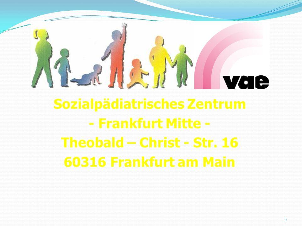 5 Sozialpädiatrisches Zentrum - Frankfurt Mitte - Theobald – Christ - Str.