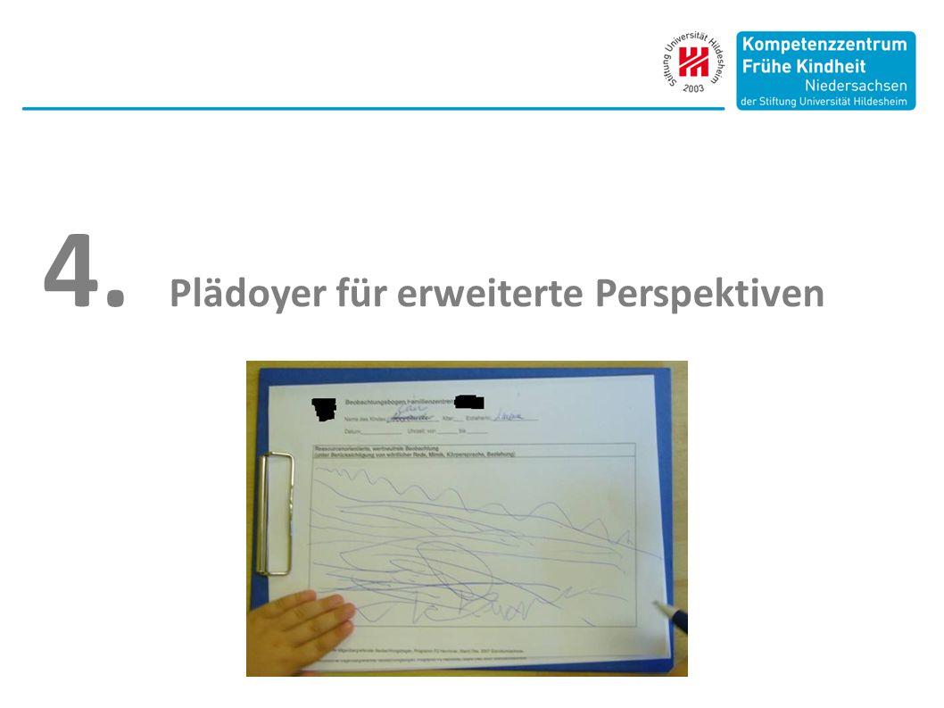 4. Plädoyer für erweiterte Perspektiven
