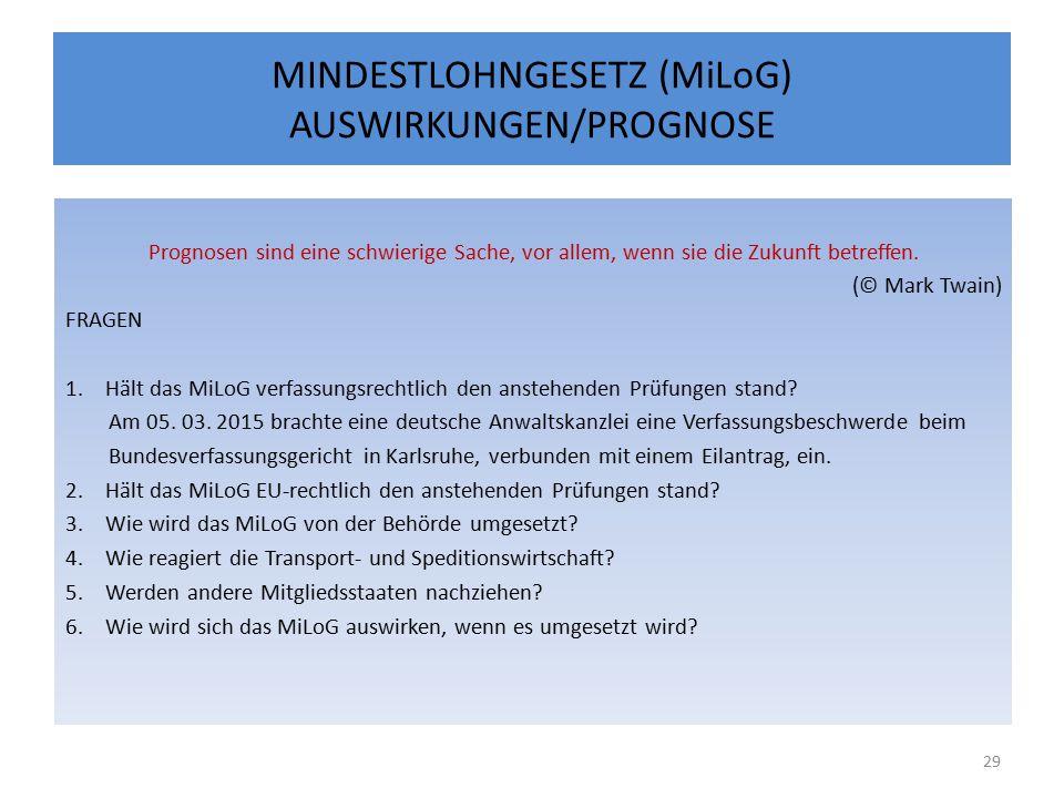 MINDESTLOHNGESETZ (MiLoG) AUSWIRKUNGEN/PROGNOSE Prognosen sind eine schwierige Sache, vor allem, wenn sie die Zukunft betreffen.