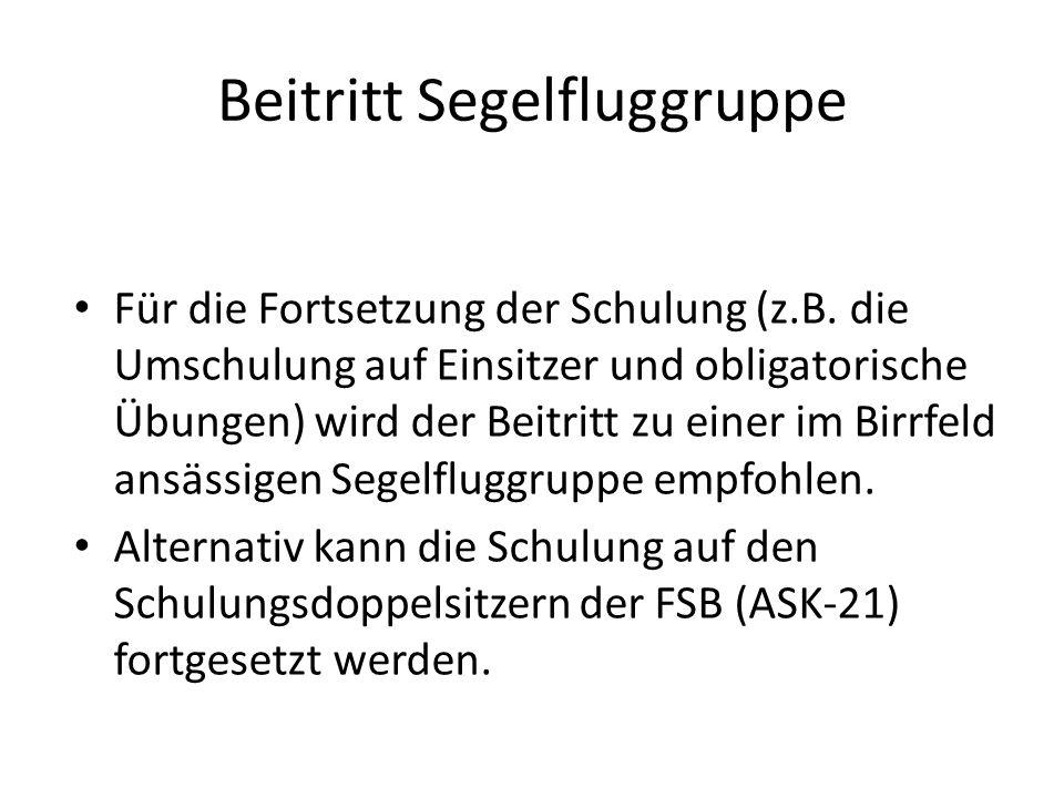 Segelfluggruppen Birrfeld Akademische Fluggruppe Zürich (www.afg.ethz.ch) Segelfluggruppe Birrfeld (www.sgbirrfeld.ch) Segelfluggruppe Chestenberg (www.fgchestenberg.ch) Segelfluggruppe Lenzburg (www.sglenzburg.ch)
